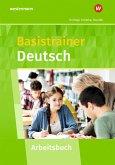 Basistrainer Deutsch. Arbeitsheft