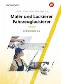 Maler und Lackierer / Fahrzeuglackierer. Lernfelder 1-4: Schülerband