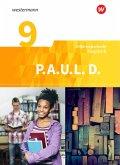 P.A.U.L. D. (Paul) 9. Schülerbuch. Persönliches Arbeits- und Lesebuch Deutsch - Differenzierende Ausgabe. Realschulen und Gemeinschaftsschulen. Baden-Württemberg