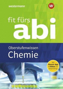 Fit fürs Abi. Chemie Oberstufenwissen - Kirsch, Wolfgang; Mangold, Marietta; Schlachter, Brigitte