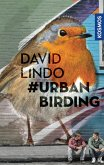 #Urban Birding (eBook, ePUB)