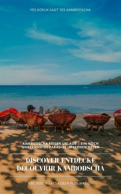 Discover Entdecke Découvrir Kambodscha (eBook, ePUB)