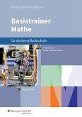Basistrainer Mathe für Berufsfachschulen. Schülerband. Nordrhein-Westfalen