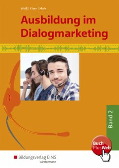 Ausbildung im Dialogmarketing 2. Schülerband - Weiß, Joachim; Kleer, Michael; Molz, Joachim