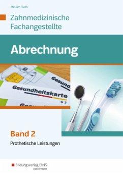 Leistungsabrechnung für die Zahnmedizinische Fachangestellte - Krolopp, Ulrike; Meurer, Barbara; Turck, Ingrid