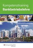 Kompetenztraining Bankbetriebslehre. Schülerband