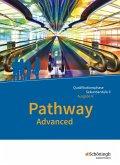 Pathway Advanced - Lese- und Arbeitsbuch Englisch für die Qualifikationsphase der gymnasialen Oberstufe. Niedersachsen