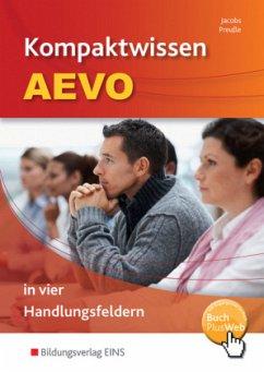 Kompaktwissen AEVO in vier Handlungsfeldern: Schülerband - Jacobs, Peter; Preuße, Michael