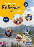 6. Schuljahr, Schülerband / Kursbuch Religion Elementar, Ausgabe 2017 für Bayern