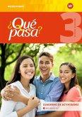 Qué pasa 3. Cuaderno de actividades mit Audio-CD für Schüler