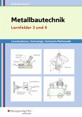Metallbautechnik, Lernfelder 3 und 4