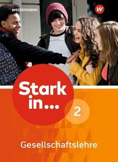 Stark in ... Gesellschaftslehre 2. Schülerband
