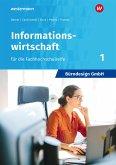Bürodesign GmbH 1. Schülerband- Informationswirtschaft für die Höhere Berufsfachschule