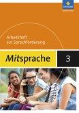 Mitsprache 3. Arbeitsheft. Deutsch als Zweitsprache