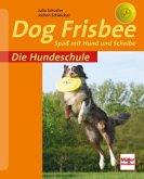 Die Hundeschule: Dog Frisbee (Mängelexemplar)