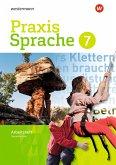 Praxis Sprache 7. Arbeitsheft. Differenzierende Ausgabe für Gesamtschulen