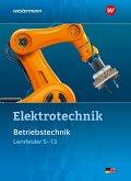 Elektrotechnik. Betriebstechnik / Lernfelder 5 - 13. Schülerband