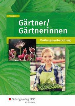 Gärtner/Gärtnerinnen. Schülerband - Petersen, Sabine