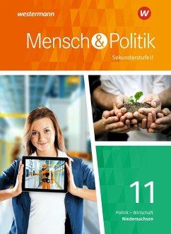 Mensch und Politik 11. Schülerband. Einführungsphase. Niedersachsen