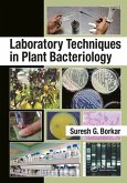 Laboratory Techniques in Plant Bacteriology (eBook, PDF)
