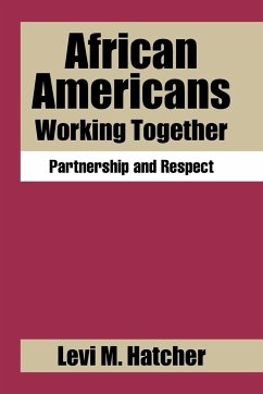 African Americans Working Together