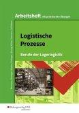 Logistische Prozesse. Arbeitsheft