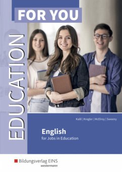 Education For You - English for Jobs in Education - Kalil, Georgine; Kreger, Frances; McElroy, Alan; Sweeny, Roisin