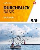 Durchblick Basis Erdkunde 5 / 6. Schülerband. Niedersachsen