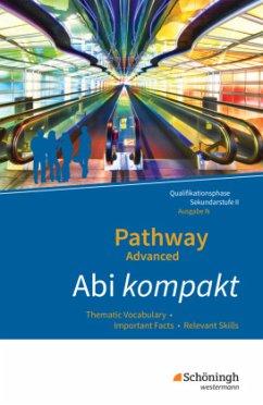 Pathway Advanced - Lese- und Arbeitsbuch Englis...