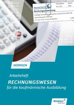 Rechnungswesen für die kaufmännische Ausbildung - Hermsen, Jürgen
