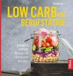Low Carb für Berufstätige (eBook, ePUB)