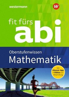 Fit fürs Abi. Mathematik Oberstufenwissen - Jost, Gotthard; Seeger, Hartmut