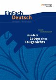 Aus dem Leben eines Taugenichts. EinFach Deutsch Unterrichtsmodelle
