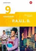 P.A.U.L. D. (Paul) 9. Arbeitsheft. Persönliches Arbeits- und Lesebuch Deutsch - Differenzierende Ausgabe. Realschulen und Gemeinschaftsschulen. Baden-Württemberg