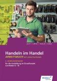 Handeln im Handel. 2. Ausbildungsjahr im Einzelhandel. Arbeitsbuch
