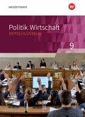 Politik/Wirtschaft entschlüsseln 9. Arbeitsbuch. Gymnasien. Nordrhein-Westfalen. Neubearbeitung