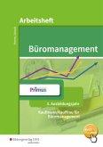3. Ausbildungsjahr: Arbeitsheft / Büromanagement