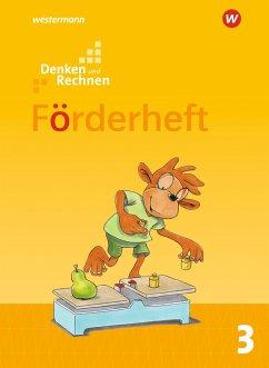 Denken und Rechnen 3. Förderheft. Allgemeine Ausgabe