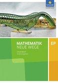 Mathematik Neue Wege SII. Einführungsphase: Arbeitsheft mit Lösungen. Niedersachsen