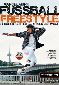 Fußball Freestyle (eBook, PDF) - Gurk, Marcel