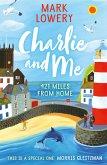 Charlie and Me (eBook, ePUB)