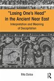 Losing One's Head in the Ancient Near East (eBook, PDF)