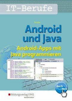 Android und Java. Schülerband - Driebe, Wolfgang