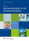 Rechentechniken in der Bankbetriebslehre