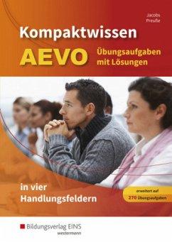 Kompaktwissen AEVO. Übungsaufgaben mit Lösungen - Jacobs, Peter; Preuße, Michael