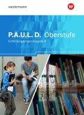 P.A.U.L. D. (Paul) Schülerband. Persönliches Arbeits- und Lesebuch Deutsch - Ausgabe N. Einführungsphase. Niedersachsen