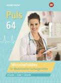 Wirtschaftslehre für Medizinische Fachangestellte: Schülerband / Puls 64