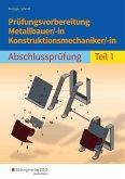 Prüfungsvorbereitung Metallbauer/-in Konstruktionsmechaniker/-in 1