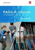 P.A.U.L. D. (Paul) Arbeitsheft. Persönliches Arbeits- und Lesebuch Deutsch - Ausgabe N. Einführungsphase. Niedersachsen