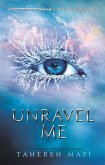 Unravel Me (eBook, ePUB)